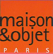 Participation au Salon Maison et Objets à PARIS en septembre 2002